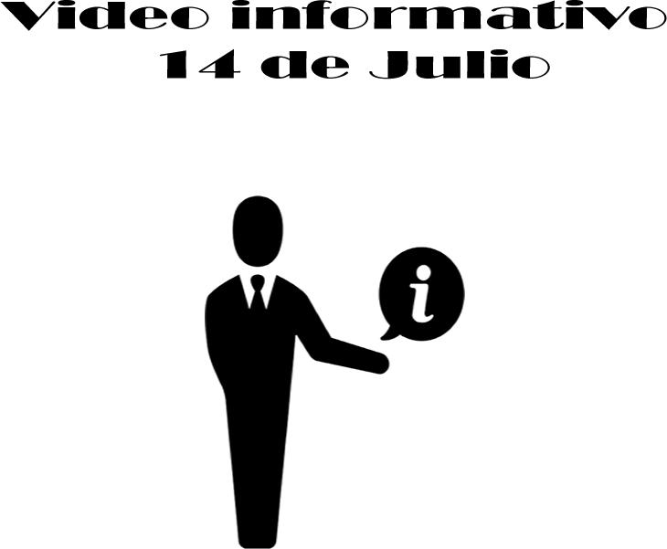 """VÍDEO INFORMATIVO 14 DE JULIO, """"REGRESA LA FASE UNO"""""""