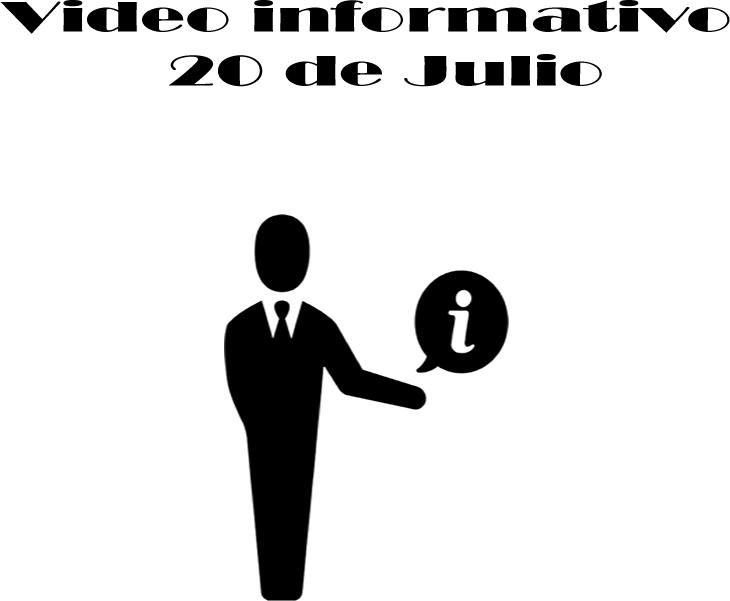 """VÍDEO INFORMATIVO 20 DE JULIO, """"AMPLIACIÓN DE EMERGENCIA SANITARIA"""""""